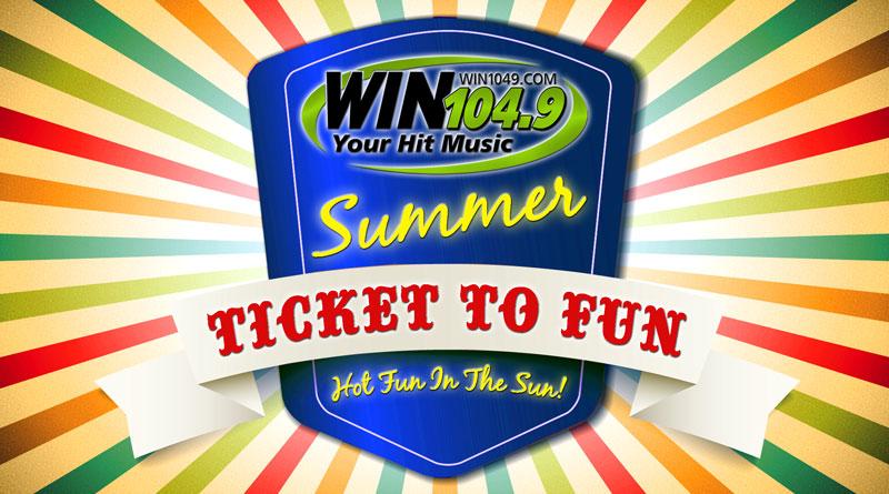 Win 104.9 Summer Ticket to Fun