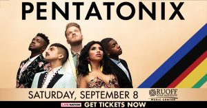 Pentatonix with Echosmith and Calum Scott @ Ruoff Home Mortgage Music Center | Noblesville | Indiana | United States