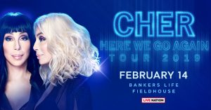 Cher: Here We Go Again Tour @ Bankers Life Fieldhouse | Indianapolis | Indiana | United States